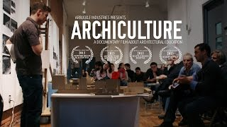Archiculture: a documentary film that explores the architectural studio (full 25 min film) thumbnail
