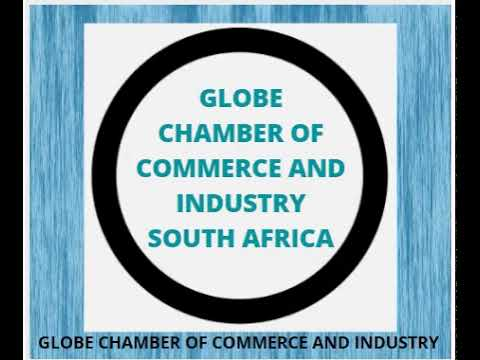 Globe chamber of Commerce and Industry South Africa