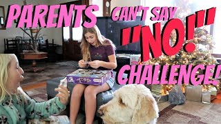 PARENTS CAN'T SAY NO CHALLENGE WITH A TWIST!