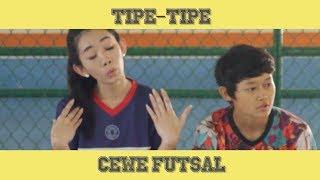 Kalau Cewek Main Futsal Tipe tipe Pemain Futsal Cewek