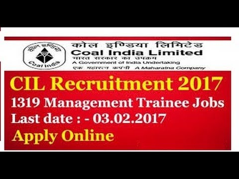 COAL INDIA LIMITED | 1319 ENGINEER VACANCY | MT | How to apply & Details | LD - 03/02/2017