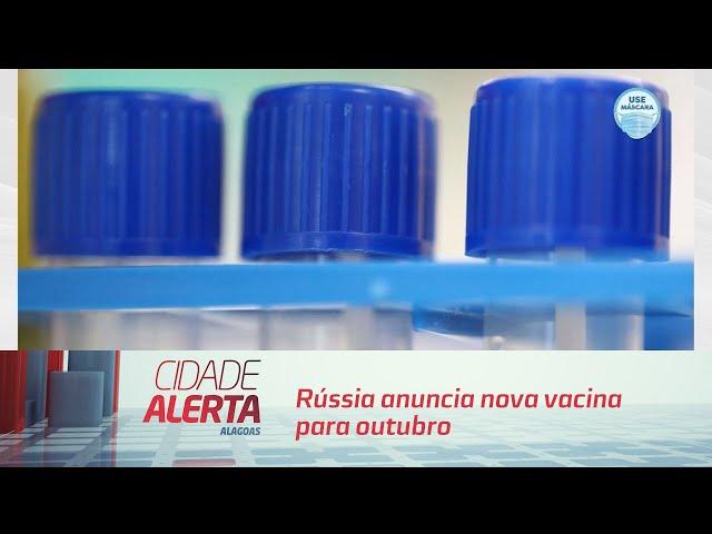 Covid-19: Rússia anuncia nova vacina para outubro