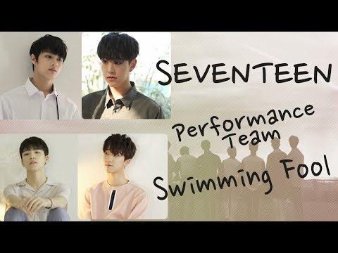 [認聲中字] SEVENTEEN | Performance Team _ Swimming Fool |