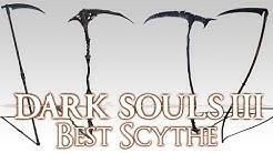 BEST SCYTHE - Dark Souls 3