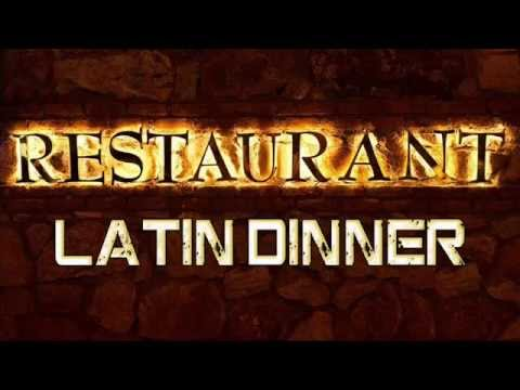 Latin Dinner - Best Latin Music for Dinner selection