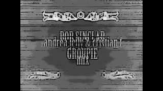 Bob Sinclar - Groupie (Andrea Jelly & Cristian T mix) [Groupie Contest]