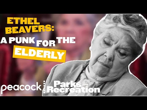Ethel Beavers, A Punk For The Elderly - Parks And Recreation
