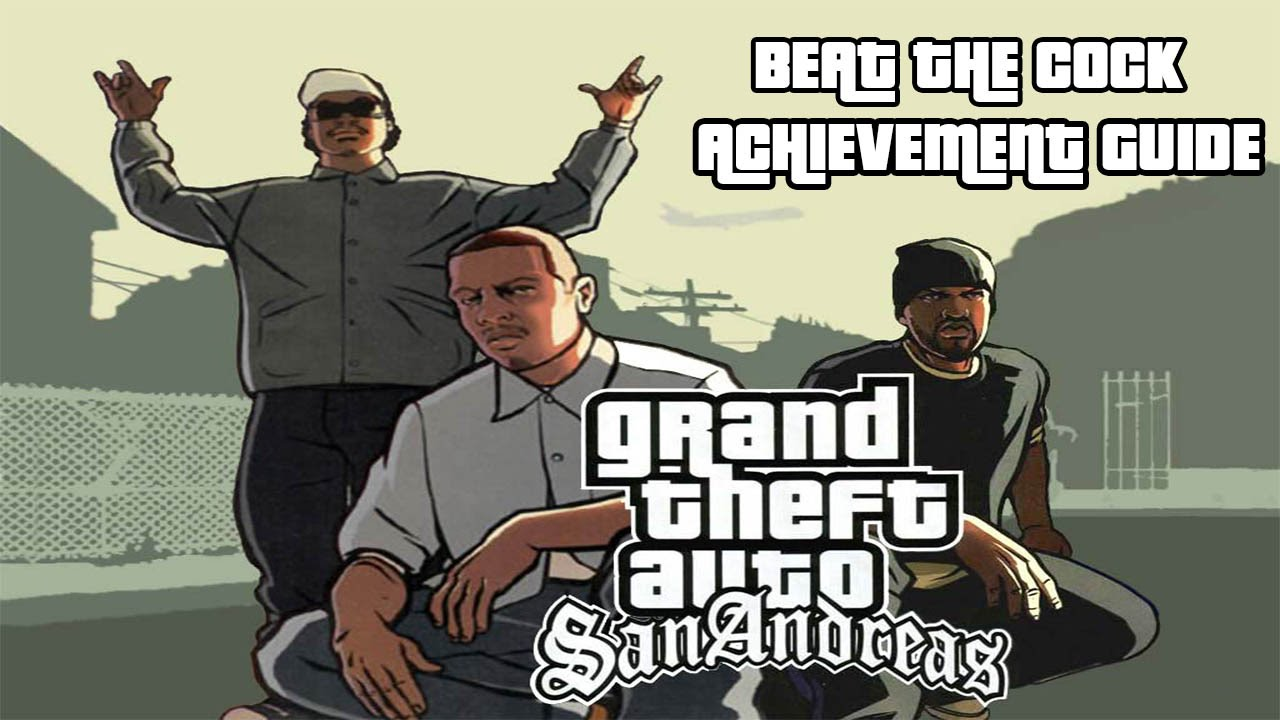 Grand Theft Auto: San Andreas Achievement Guide & Road Map