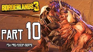 BORDERLANDS 3 Walkthrough PART 10 (PS4 Pro) No Commentary Gameplay @ 1080p (60ᶠᵖˢ) ᴴᴰ ✔