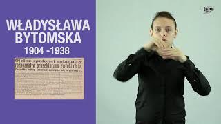 WŁADYSŁAWA BYTOMSKA 1904 - 1938  // BAŁUCKI SŁOWNIK #2