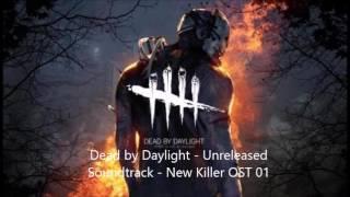 DEAD BY DAYLIGHT - CUT - New Killer OST #01