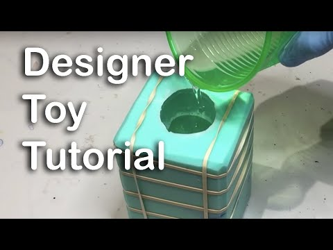 Designer Toy Tutorial: Mold Making for Resin, Casting Resin, Painting, Sculpting