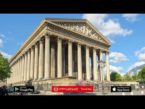 Madeleine – Église Extérieur – Paris – Audioguide – MyWoWo Travel App