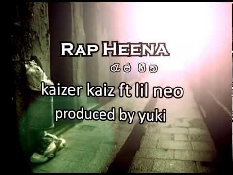 Rap Heena - Kaizer Kaiz ft. Lil Neo