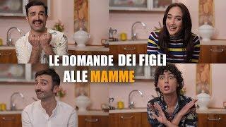 Mix - LE DOMANDE dei FIGLI alle MAMME