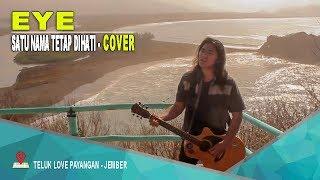EYE - SATU NAMA TETAP DIHATI COVER BY VAREYNO BALINDRA JAVA BAND ll TELUK LOVE PAYANGAN JEMBER