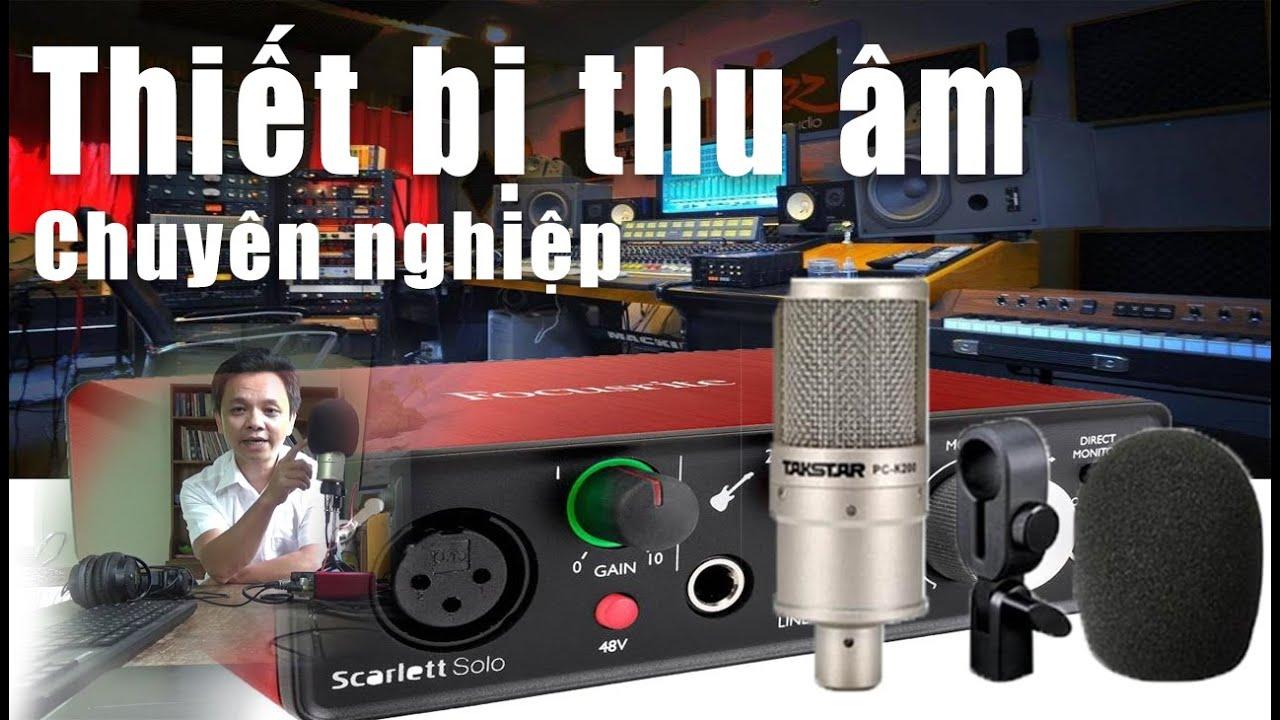 thiết bị thu âm chuyên nghiệp