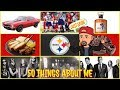 50 FUN RANDOM FACTS ABOUT ME