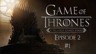 Let´s Play Game of Thrones - A Telltale Games Series Episode 2 [HD][PC] #001 - Tot?