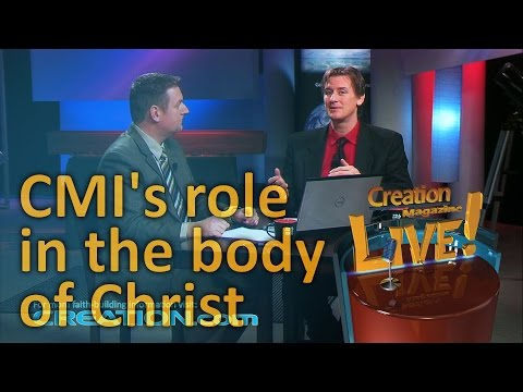 CMI's role in the body of Christ (Creation Magazine LIVE! 3-04) 2017-01-24