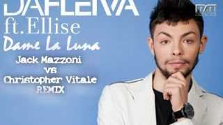 Da Fleiva ft. Ellise - Dame La Luna (Jack Mazzoni vs Christopher Vitale Remix) TEASER