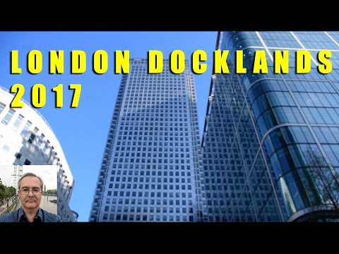 The London Docklands 2017