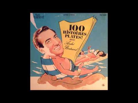 100 histoires plates avec Andre Bertrand