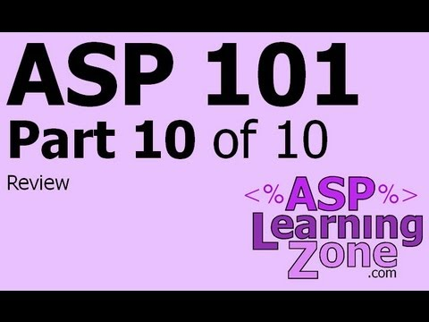 Active Server Pages Tutorial ASP 101 Part 10 of 10: Review