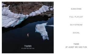 TWRR - xxx HATE xxx (Album Version)