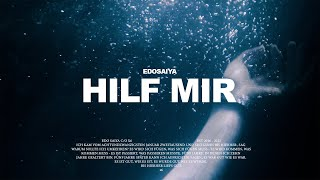 EDO SAIYA - HILF MIR (OFFICIAL VIDEO)