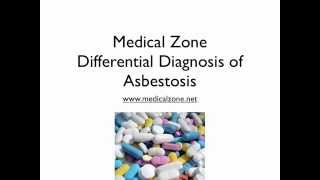 Medical Zone - Differential Diagnosis of Asbestosis
