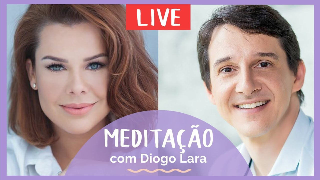 MEDITAÇÃO   LIVE COM DIOGO LARA