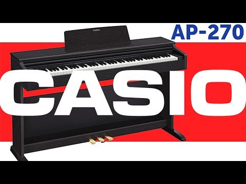 Цифровые фортепиано CASIO CELVIANO AP-270. Обзор.