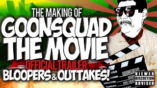 GTA5: THE MAKING OF #GOONSQUAD THE MOVIE!! OFFICIAL TRAILER BLOOPERS & OUTTAKES!!
