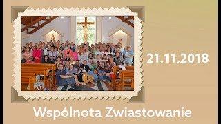 Spotkanie modlitewne wspólnoty Zwiastowanie - 21.11.2018 - Na żywo