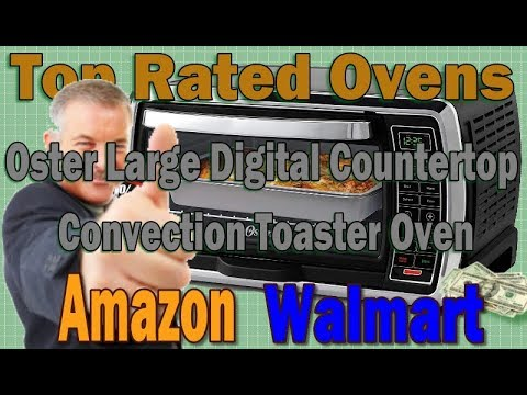 oster-large-digital-countertop-convection-toaster-oven---top-rated-review