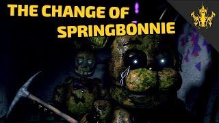 [SFM FNAF] The Change of Springbonnie