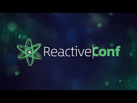 ReactiveConf 2017 Live Stream 26th of Oct