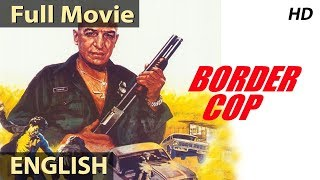 Border Cop (1980) Full English Movies | English Action Movies | Classic Hollywood Movies
