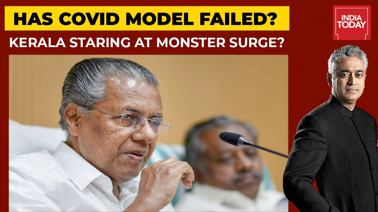 Download News Today With Rajdeep Sardesai   Has Something Gone Wrong With Kerala's Model Of COVID Management?
