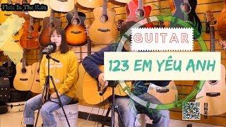 123 Em Yêu Anh (123我爱你) ❄ Guitar Cover ♪ Hạ Tử Linh, Giang Triều ♫