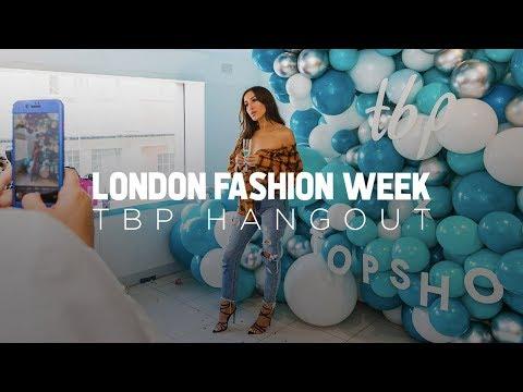 TBP London Fashion Week Hangout Sept 2018 | The Blogger Programme