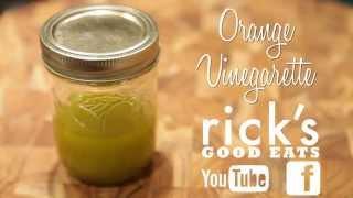 How To Make An Orange Vinaigrette