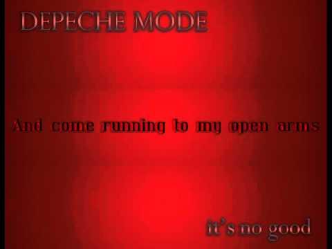 Depeche Mode   It's No Good *Lyrics*