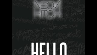 Watch Neon Hitch Hello video