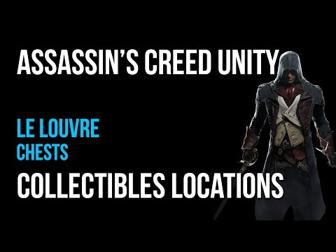 Assassin's Creed Unity Le Louvre Chests Collectibles Guide