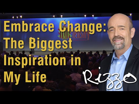 Steve Rizzo - Embrace Change/The Biggest Inspiration in My Life