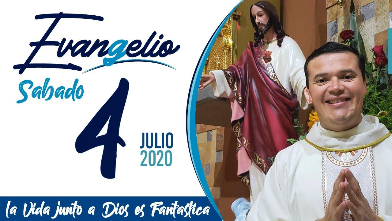 Evangelio del Sábado 4 de Julio de 2020