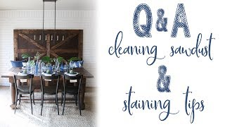 Q & A - Sawdust Probs and Tips on Staining Wood!