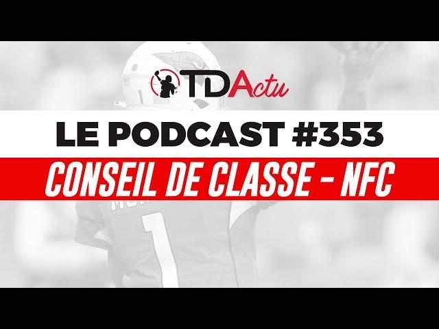 #353 - Conseil de classe NFC : Arizona passe à l'attaque